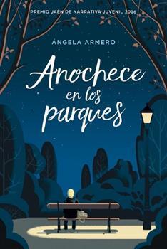 Anochece en los parques - Angela Armero