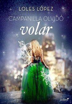 Leer gratis Libro Campanilla olvidó volar - Loles López (Online)