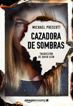 Leer Cazadora de sombras - Michael Prescott (Online)