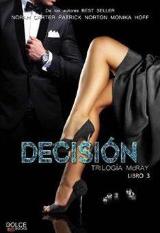 Leer Decisión: 3 (Saga McRay) - Norah Carter (Online)