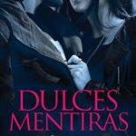 Leer Dulces mentiras (Pretty nº 1) – M. Leighton (Online)