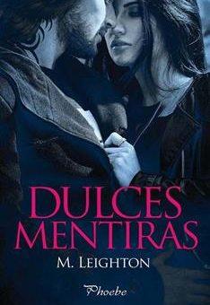 Leer Dulces mentiras (Pretty nº 1) - M. Leighton (Online)