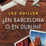 Leer ¿En Barcelona o en Dublín? – Luz Guillén (Online)