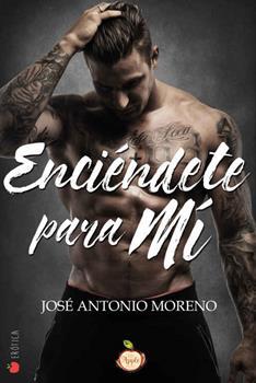 Enciendete para mi - Jose Antonio Moreno