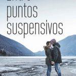 Leer Entre puntos suspensivos – Mayte Esteban (Online)