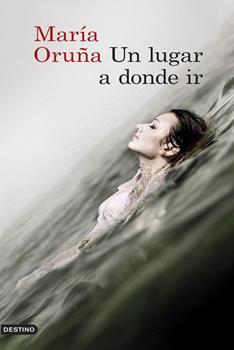 Lugar a Donde Ir, Un - Maria Oruna