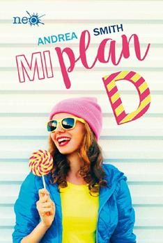 Mi plan D - Andrea Smith
