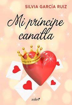 Leer Mi príncipe canalla - Silvia García Ruiz (Online)