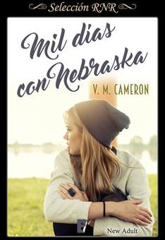 Mil Dias Con Nebraska - V. M. Cameron