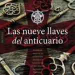 Leer Las Nueve Llaves Del Anticuario – Martin Rua (Online)