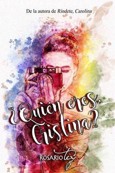 _Quien eres, Cristina_ - Rosario Tey