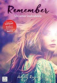 Leer Remember. Un amor inolvidable - Ashley Royer (Online)