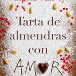 Leer Tarta de almendras con amor – Ángela Vallvey (Online)
