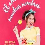 Leer El amor tiene muchos nombres – Olivia Knight (Online)