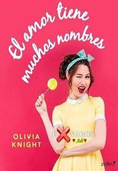 amor tiene muchos nombres, El - Olivia Knight