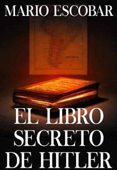 libro secreto de Hitler, El - Mario Escobar