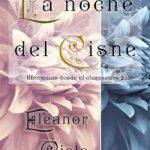 Leer La noche del cisne – Eleanor Cielo (Online)