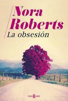 Leer La obsesión - Nora Roberts (Online)