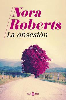 obsesion, La - Nora Roberts