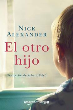 otro hijo, El - Nick Alexander