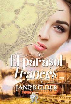Leer El parasol francés - Jane Kelder (Online)