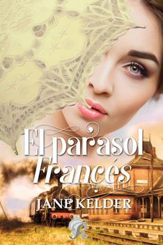 parasol frances, El - Jane Kelder