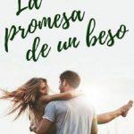 Leer La promesa de un beso – Olivia Kiss (Online)