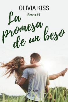 promesa de un beso, La - Olivia Kiss