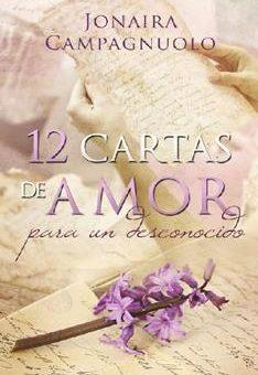 12 cartas de amor para un desconocido - Jonaira Campagnuolo