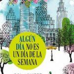 Leer Algún día no es un día de la semana – Sol Aguirre (Online)