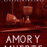 Leer Amor Y Muerte (Salvada Por Amor Nº 2) – Margotte Channing (Online)