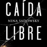 Leer Caída libre – Nina Sadowsky (Online)