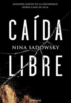 Leer Caída libre - Nina Sadowsky (Online)