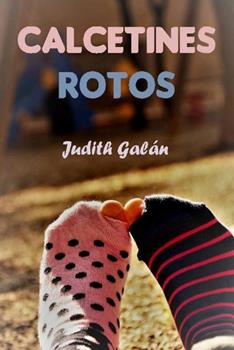 Calcetines Rotos - Judith Galan