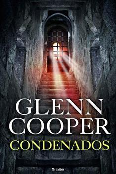 Condenados 1. Condenados - Glenn Cooper