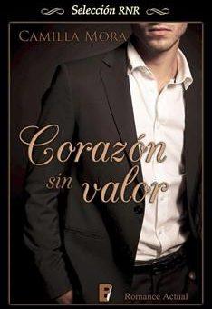 Leer Corazón sin valor - Camilla Mora (Online)