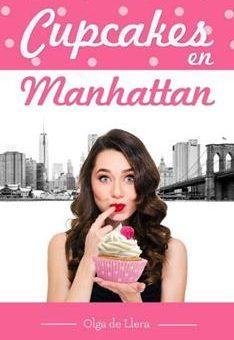 Leer Cupcakes en Manhattan: Una historia de amor muy dulce - Olga de Llera (Online)