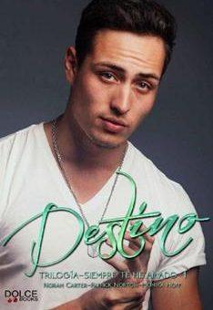 Leer Destino - Norah Carter (Online)