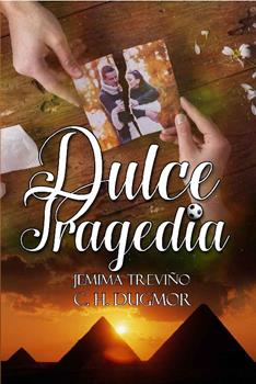 Dulce Tragedia - C. H. Dugmor & Jemima Trevino