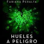 Leer Hueles a peligro Vol. 2 – Fabiana Peralta (Online)