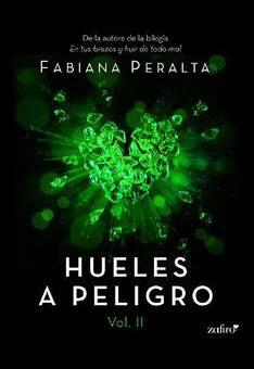 Leer Hueles a peligro Vol. 2 - Fabiana Peralta (Online)