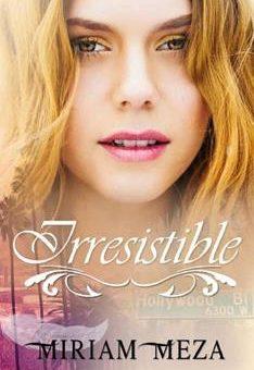 Leer Irresistible - Miriam Meza (Online)