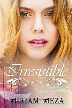 Irresistible - Miriam Meza