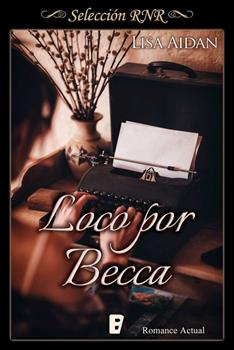 Loco por Becca - Lisa Aidan