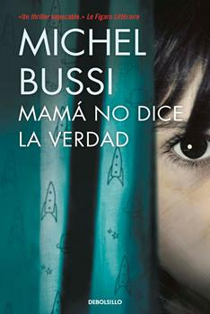 Mama no dice la verdad - Michel Bussi