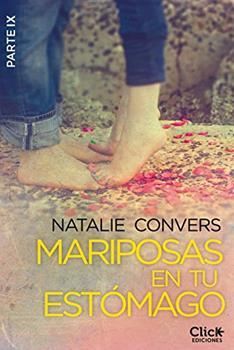 Mariposas en tu estomago (Novena entrega) - Natalie Convers