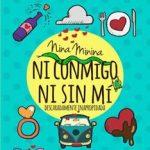 Leer Ni conmigo ni sin mí – Nina Minina (Online)