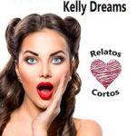 Leer ¿No te lo había contado? – Kelly Dreams (Online)