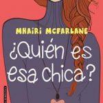 Leer ¿Quién es esa chica? – Mhairi McFarlane (Online)