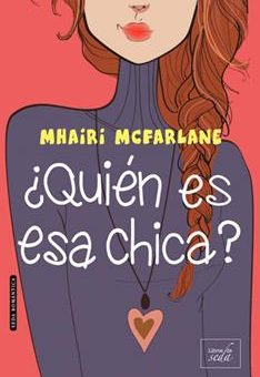 _Quien es esa chica_ - Mhairi McFarlane